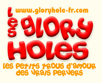 gloryholes pervers backrooms